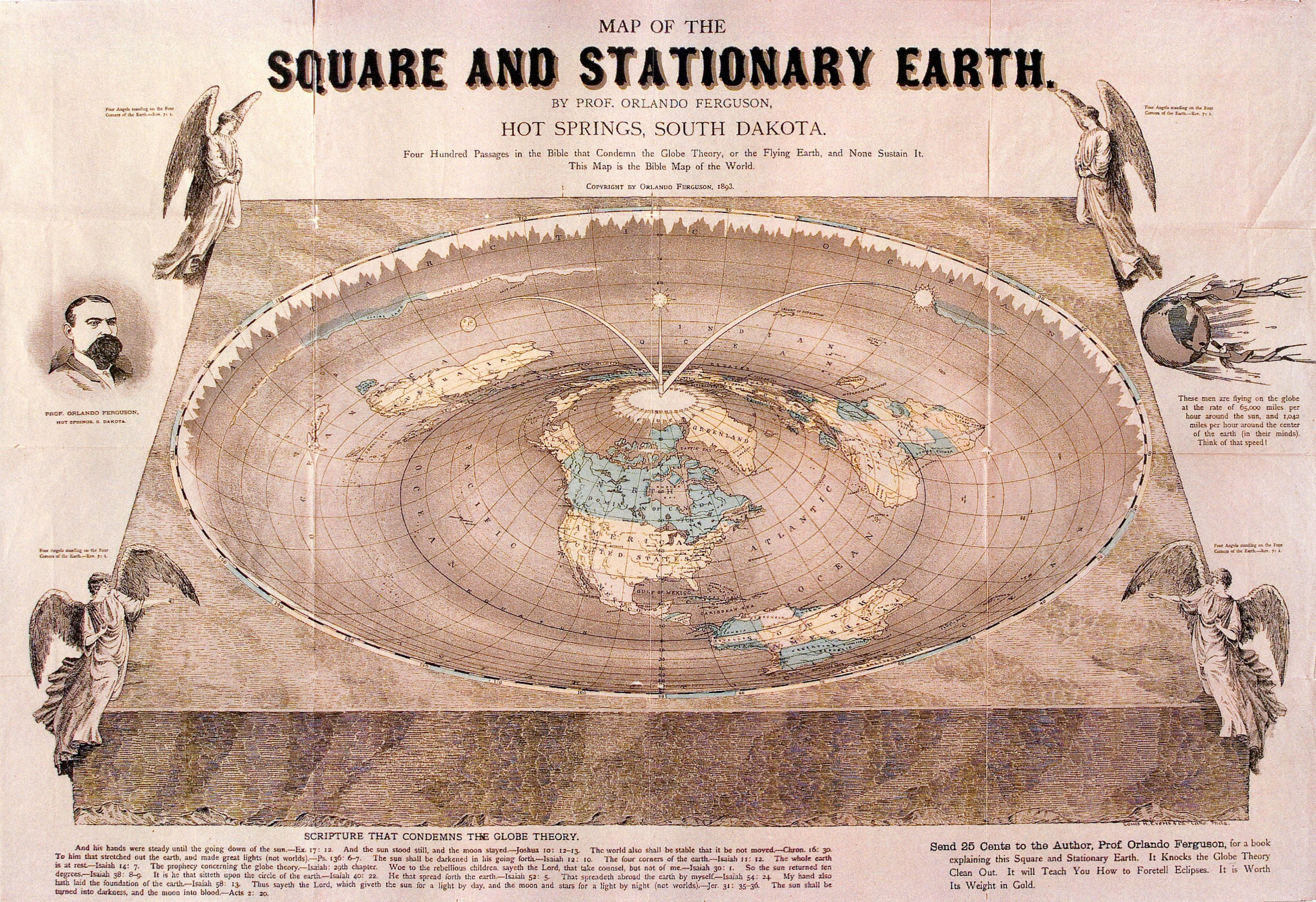 MAP OF THE SQUARE AND STATIONARY EARTH. Send 25 Cents to the Author, Prof.