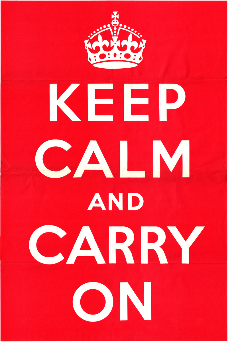 Scan of original 1939 keep calm and carry on poster