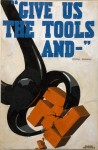 &quot;Give us the tools and...&quot; by Frank Newbould